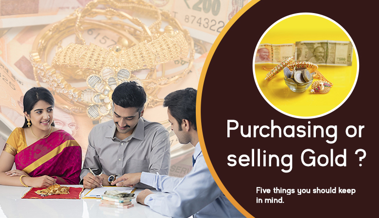 There Are Five Things You Must Know About Buying And Selling Gold